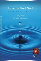 How to Find God: New Testament Living Water Translation, Bible by Greg L... - $9.95