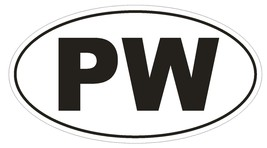 PW Palau Country Code Oval Bumper Sticker or Helmet Sticker D1067 - $1.39+