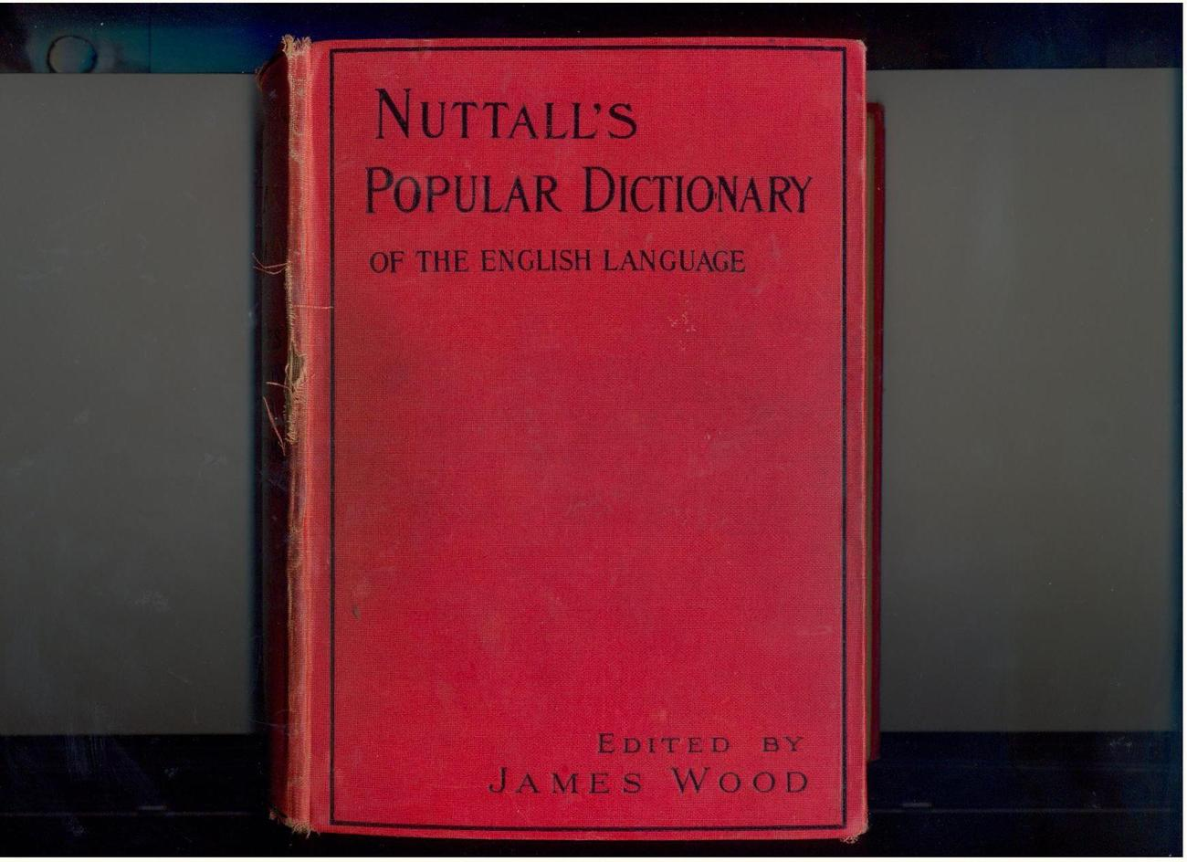 NUTTALL'S POPULAR DICTIONARY  circa 1930  U.K.  illustrated