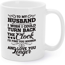 To My Husband Love You Longer - Husband Gift Coffee Mug - $16.95