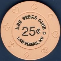 $.25 Casino Chip, Las Vegas Club, Las Vegas, NV. 1996. B56. - $4.29