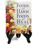 Foods That Harm & Foods That Heal Improve Life Eating Right Food  (40K4... - $19.99