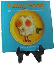 Funny Food Cookbook, Fun, Healthy, Silly, Creative, Breakfasts (B16FFCBK... - $19.79