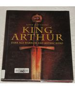 King Arthur, Dark Age Warrior and Mythic Hero by John Matthews - $4.46