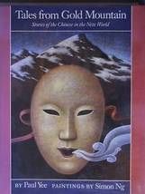 Tales from Gold Mountain, Stories of the Chinese in the New World by Pau... - $4.28