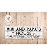MIMI AND PAPA'S HOUSE Sign, Where Memories Are Made, Rustic Style Sign - $20.25