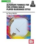 Alternate Tunings For 5 String Banjo/Bluegrass Style/Book w/Online Audio - $19.99