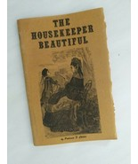 THE HOUSEKEEPER BEAUTIFUL Coffee Table Book Age Old Concoctions Health &... - $9.89