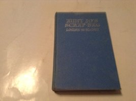 AUNT JO'S SCRAP BAG HARDCOVER BOOK [Hardcover] [Jan 01, 1929] LOUISA M A... - $29.04