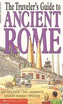 Traveler's Guide to Ancient Rome by John Malam - $2.66