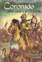 Coronado and His Captains by Camilla Campbell City of Gold  - $8.06