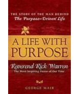 A Life With Purpose Reverend Rick Warren/ new - $1.99
