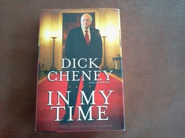 DICK CHENEY WITH LIZ CHENEY IN MY TIME - $29.65