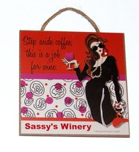 Step aside coffee, this is a job for wine from the Fictitious Sassy's Wi... - $9.95