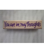 You are in my thoughts Phrase Stamper by Hero Arts Rubber Stamp - $2.99