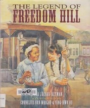 Legend of Freedom Hill by Linda Jacobs Altman California Gold Rush - $4.28