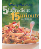 Weight Watchers 5 Ingredient 15 Minute Cookbook 2002 Hardcover First Edi... - $10.00