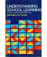 Understanding School Learning By Michael J. A. ... - $4.95