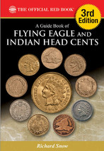 Guide Book of Flying Eagle and Indian Head Cents, 3rd Ed, Whitman - $19.97