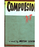 Compulsion by Meyer Levin - $4.95