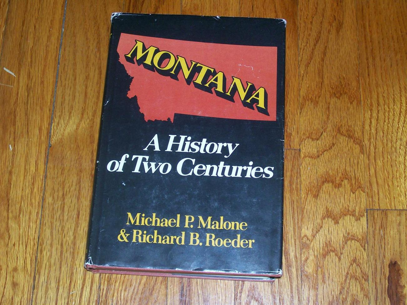 Montana A History of Two Centuries Hardbound 1977 edtion