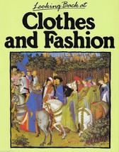 Looking Back at Clothes and Fashion by Anne Mountfield - $5.63
