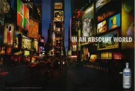 IN AN ABSOLUT WORLD Vodka Magazine Ad TIMES SQUARE 2pp - $9.99