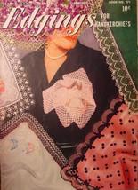 Vintage- Edgings for Handkerchiefs 1953 Booklet - $5.99