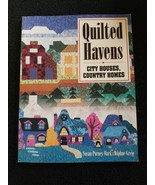 Quilted Havens City Houses Country Homes Susan Purney-Mark Daphe Greig S... - $2.99
