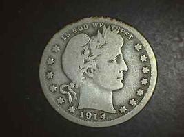 1914 S Barber Quarter Very Scarce In Vg   5110 - $159.00
