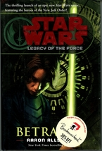 Star Wars Betrayal Aaron Allston Legacy of the Force 1st Edition HC Jace... - $5.00