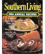 Southern Living Annual Recipes Cookbook Year 1994 - $12.97