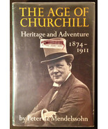 The Age of Churchill by Peter de Mendelssohn, 1st American Edition, Ex-L... - $12.95