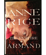 The Vampire Chronicles: The Vampire Armand Bk. 6 by Anne Rice (1998, Har... - $39.95