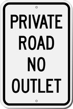 Highway Traffic Supply Private Road No Outlet S... - $16.82