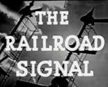 The Railroad Signal (1948) NYC steam diesel train railroad signal systems DVD