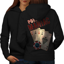 Poker Game Maniac Sweatshirt Hoody Las Vegas Women Hoodie Back - $21.99+