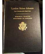 Lyndon Baines Johnson 1973 Memorial Tributes Delivered in Congress Louis... - $38.79