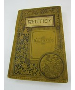 1884 Illustrated THE COMPLETE POETICAL WORKS OF JOHN GREENLEAF WHITTIER ... - $121.76