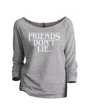 Thread Tank Friends Don't Lie Women's Slouchy 3/4 Sleeves Raglan - $24.99+