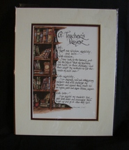 Lori Voskuil-Dutter Matted Calligraphy A Teacher's Prayer Matted - $7.99