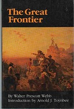 The Great Frontier Webb, Walter Prescott and Toynbee, Arnold  J. image 2