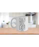 Dog Mom Crazy Dog Lady Mug Cute Funny Unique Gift Idea For Rescue Breed ... - $14.65+