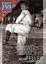 2019 Topps 150 Years Of Baseball Greatest Seasons #GS18 Bob Feller > Ind... - $2.75