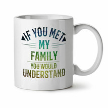 Family Crazy Funny Coffee Tea Drink Mug Ceramic Funny Cute Cup 11OZ Gift   - £10.06 GBP