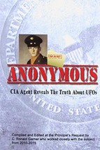 Anonymous: A Former CIA Agent comes out of the Shadows to Brief the Whit... - $17.83