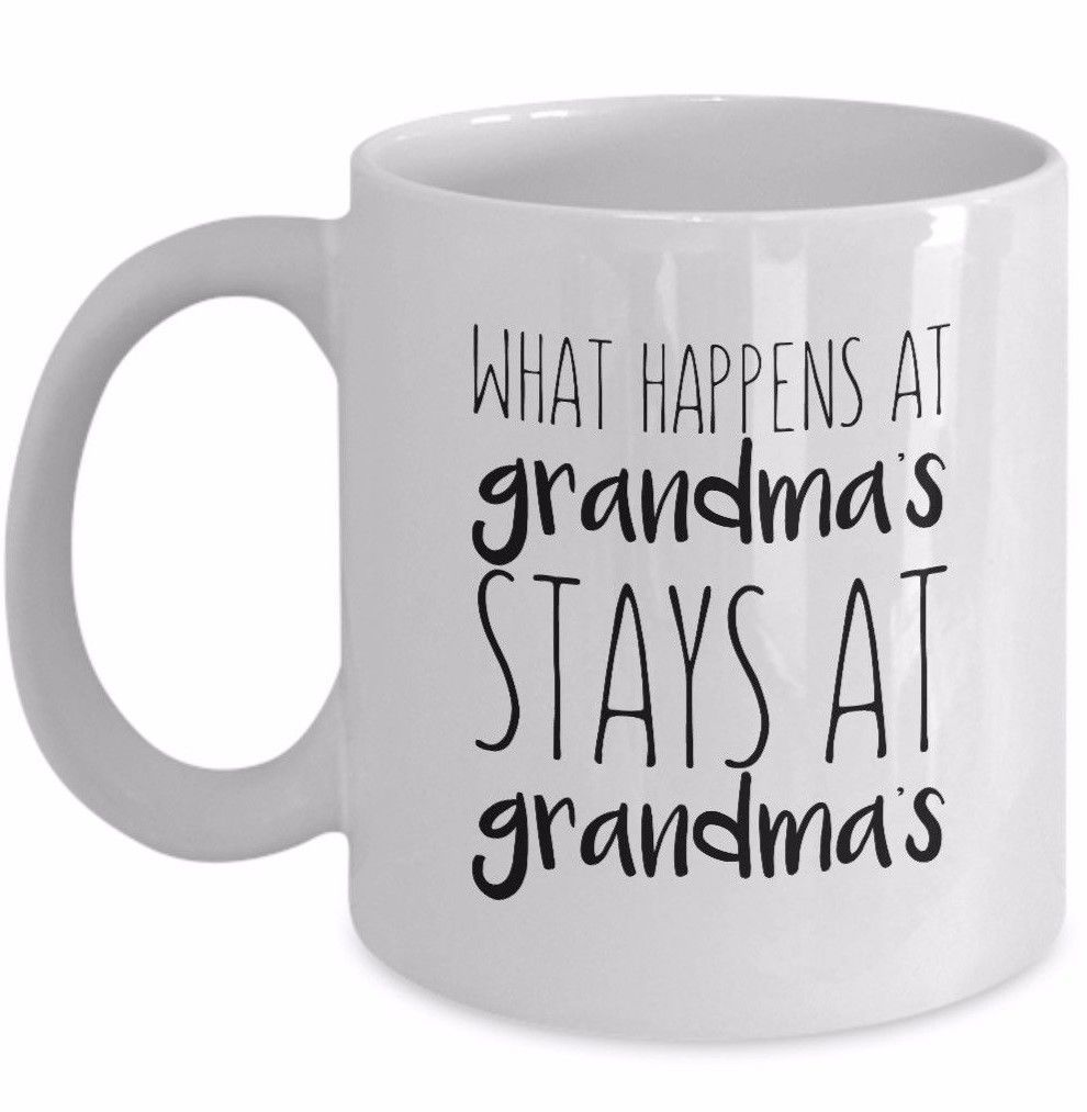 Primary image for Funny Grandmother Coffee Mug What Happens At Grandmas Stays At Grandmas Tea Cup