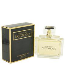 Notorious by Ralph Lauren 2.5 oz 75 ml EDP Spray Perfume for Women New i... - $81.65