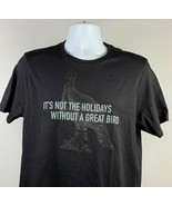 Wild Turkey Bourbon Not the Holidays Without a Great Bird T Shirt Mens M... - $24.70