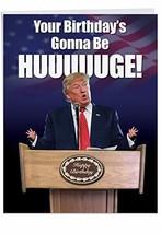 "Funny President Trump Birthday Card 8.5"" x 11"" - Jumbo""Trump Huuuge"" Hap... - $11.74"